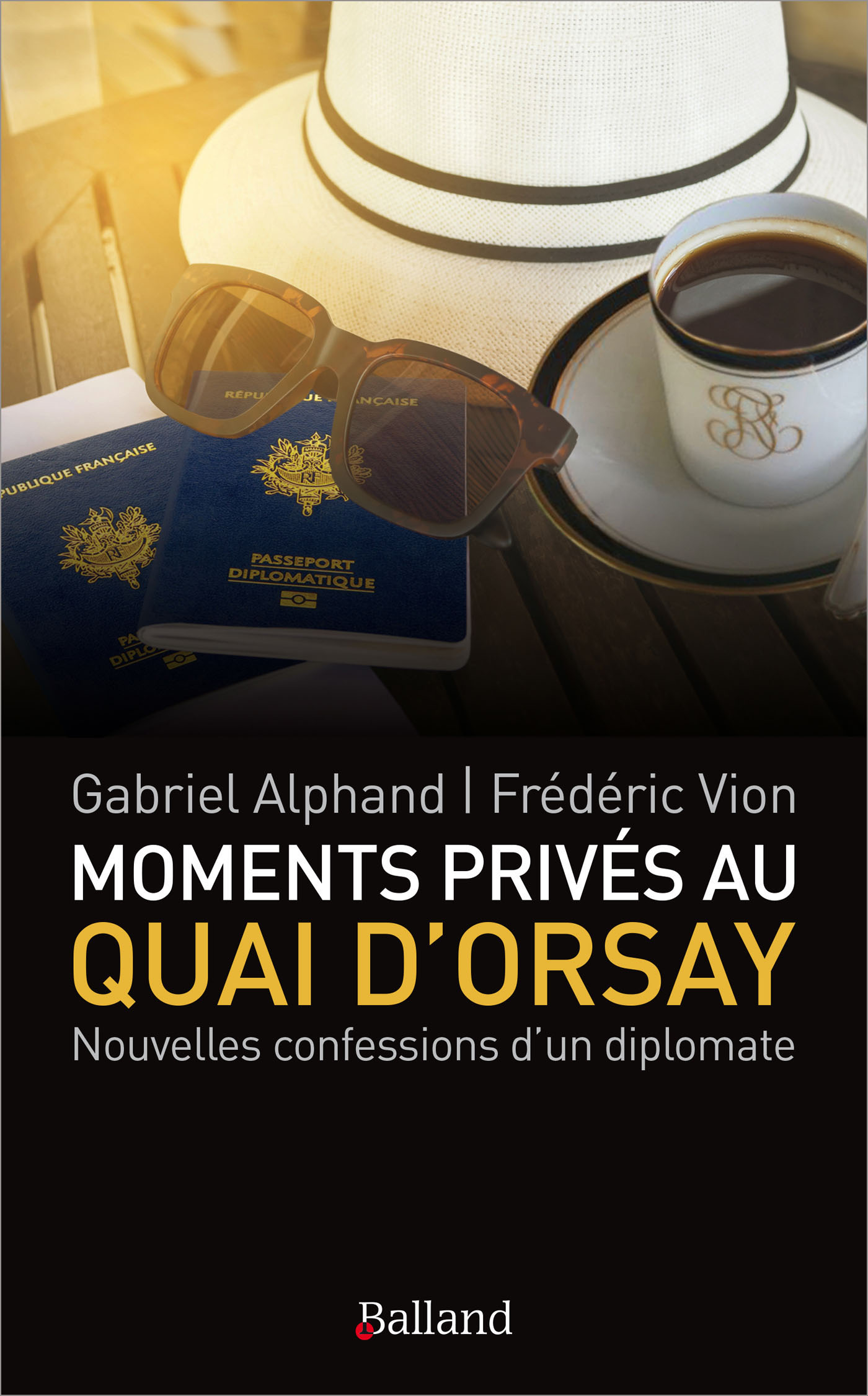 Moments privés au Quai d'Orsay