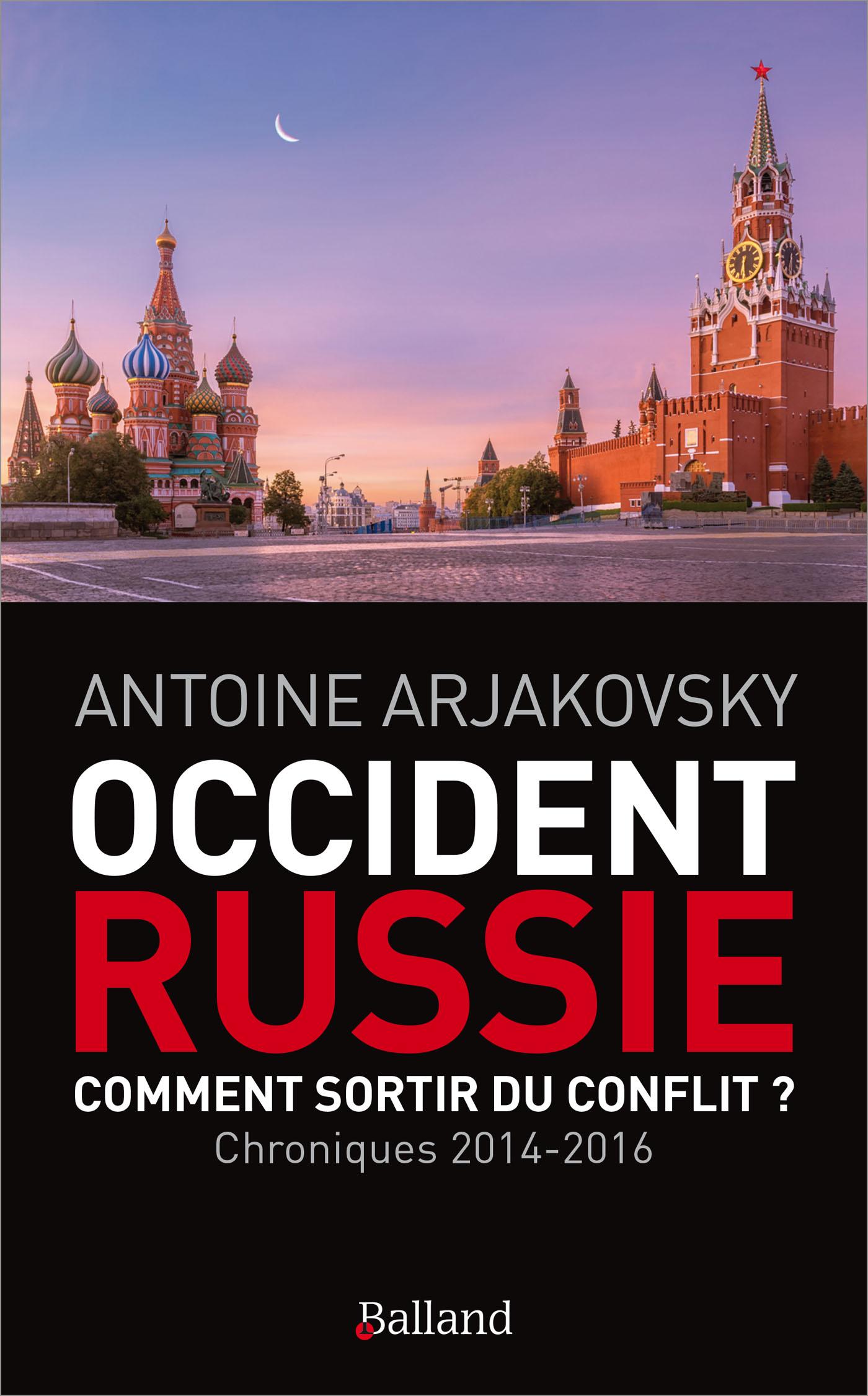 Occident-Russie. Comment  sortir du conflit?