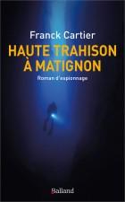 Haute trahison à Matignon