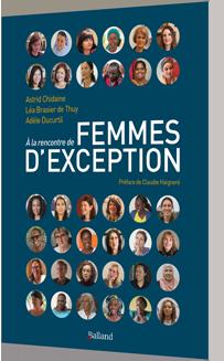 À la rencontre de femmes d'exception