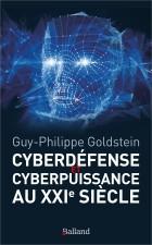 Cyberdéfense & Cyberpuissance au XXIie siècle