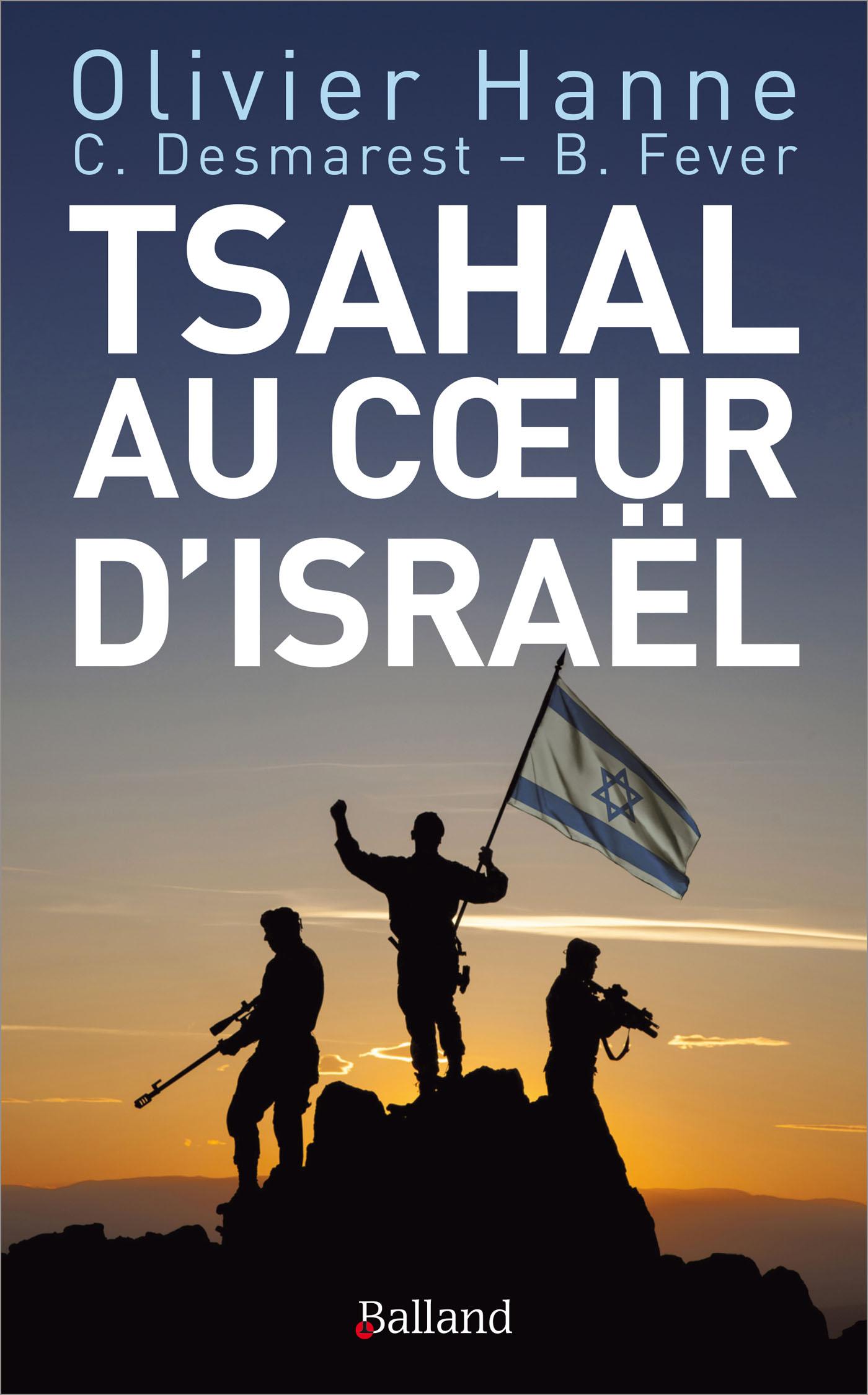 Tsahal au cœur d'Israël