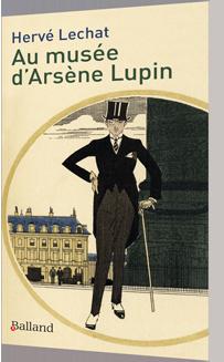 Au musée d'Arsène Lupin