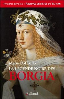 La légende noire des Borgia