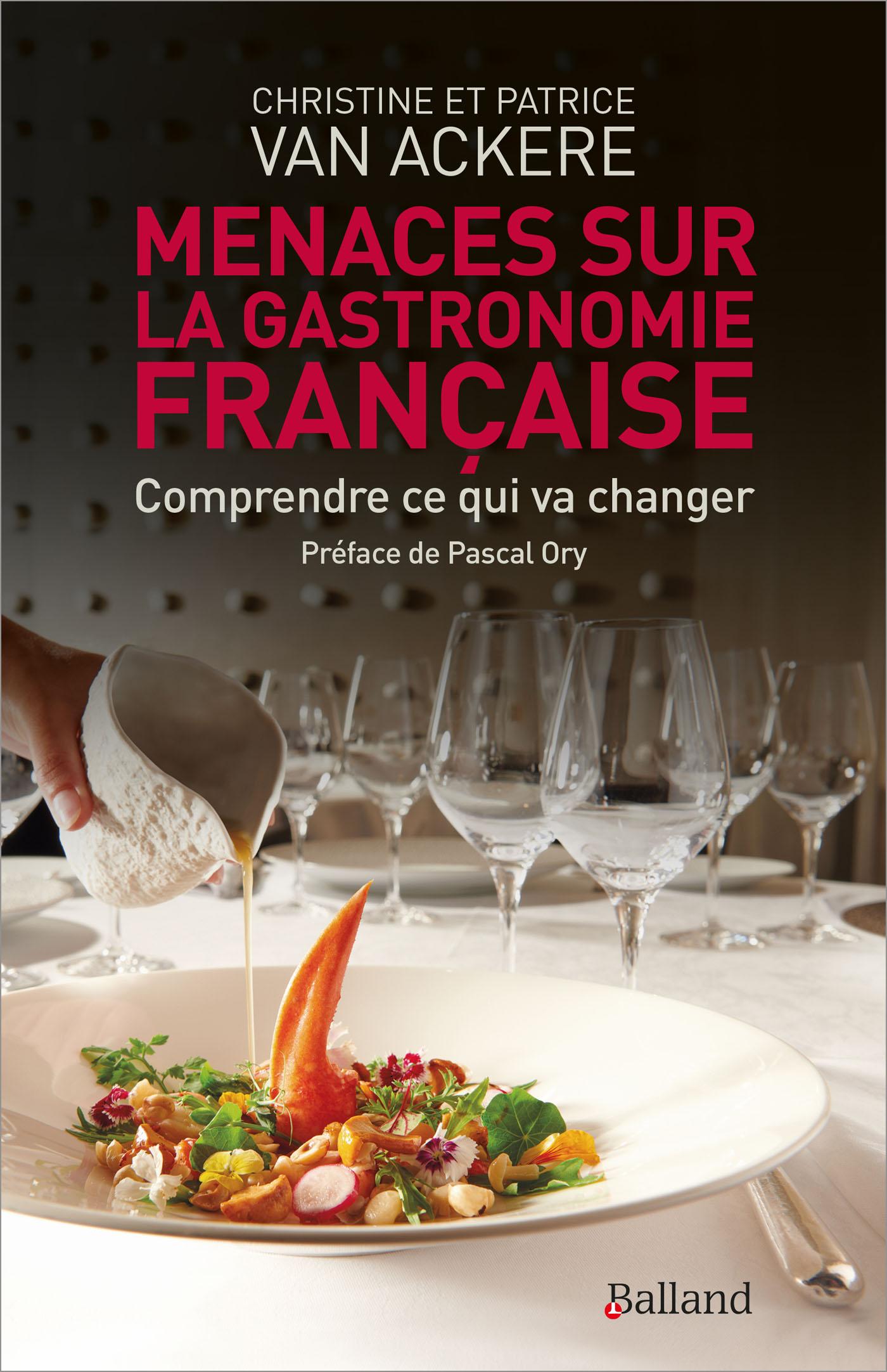 Menaces sur la gastronomie française